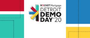 Rocket Mortgage Detroit Demo Day 2020
